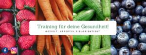 Training für deine Gesundheit, Gezielt, Effektiv, Zielorientiert, Bild von Erdbeeren, Karotten, Gurken und Heidelbeeren